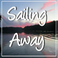 Sailing Away With You.