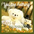 You Are My Everything!