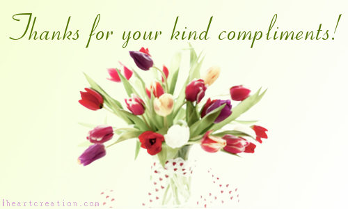 how to say thanks for compliment