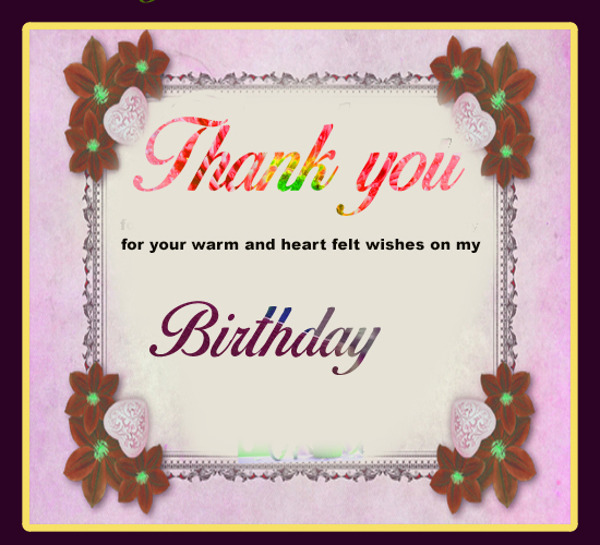 Thank You Wishes For Birthday. Free Birthday Thank You