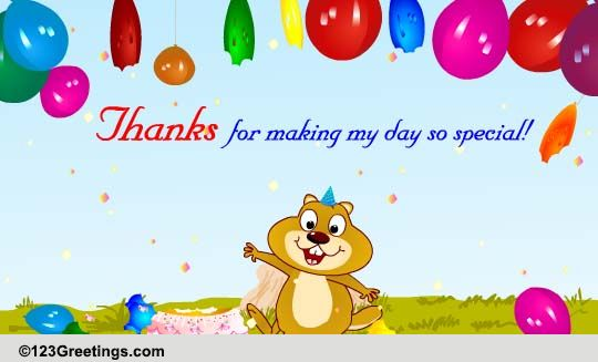 Thanks You Made My Day Free Birthday eCards Greeting Cards – Thanks for Birthday Card
