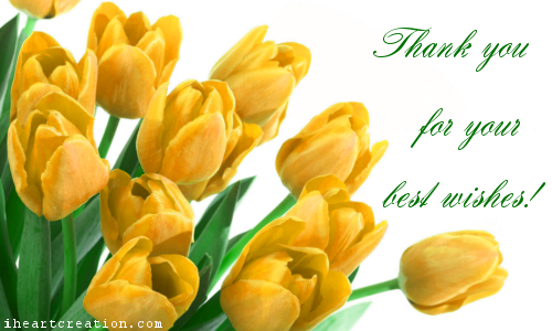 thank you for your best wishes
