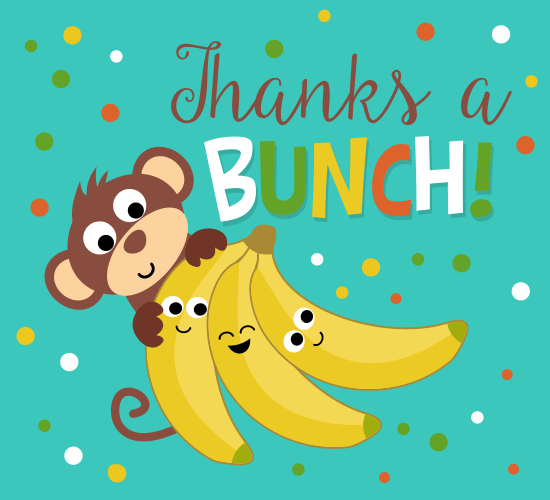 Thanks A Bunch. Banana & Monkey. Free For Everyone eCards ...