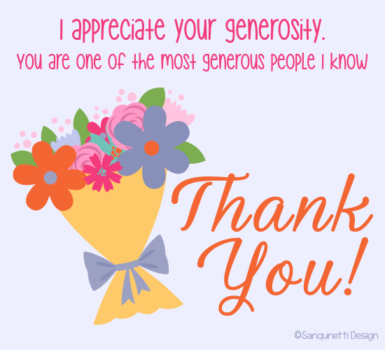 i appreciate your generosity free for everyone ecards