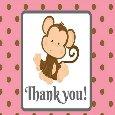 Monkey Thank You.