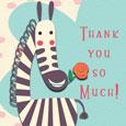 Thank You So Much Cute Zebra.