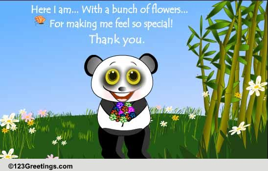 thanks for making me feel special  free flowers ecards