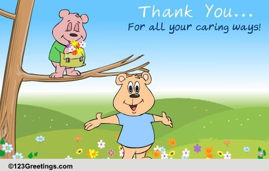 For All Your Caring Ways Free Friends Ecards Greeting Cards