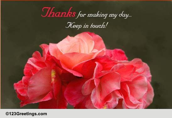 thanks  keep in touch  free stay in touch ecards  greeting