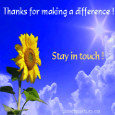 Home : Thank You : Stay in Touch - For Making A Difference...