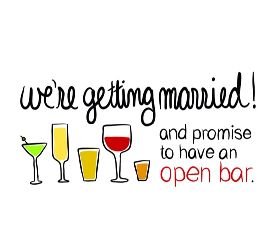 We Promise To Have An Open Bar.