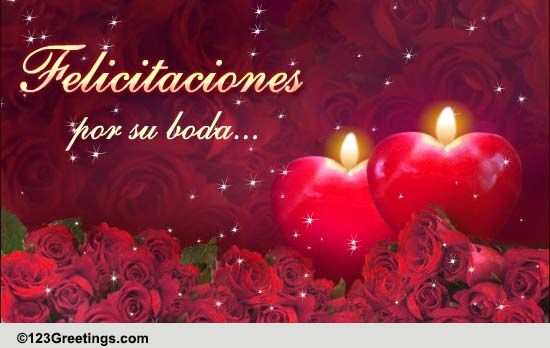 Spanish Wedding Congratulations Free Around The World Ecards 123 Greetings