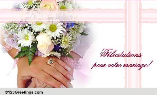 Wedding Wishes In French Free Around The World ECards Greeting Cards