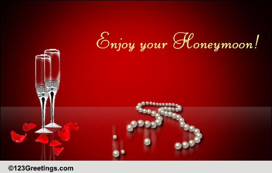 Honeymoon Wishes! Free Wedding Etc eCards, Greeting Cards ...