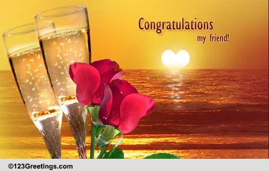 congratulations my friend  free wedding etc ecards