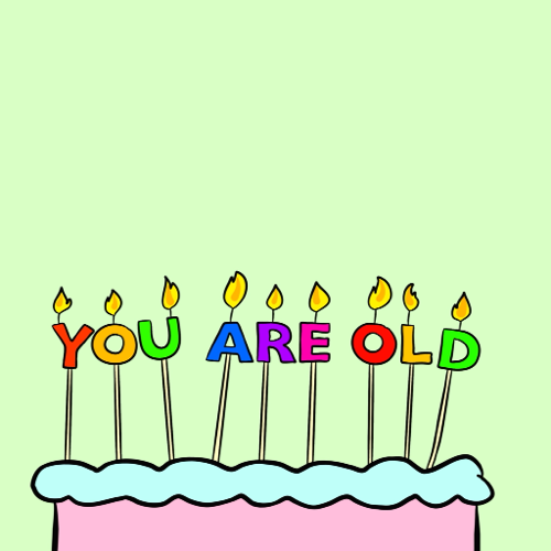 You Are Old...