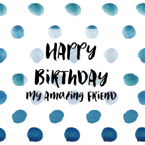 Amazing Friend Birthday Card