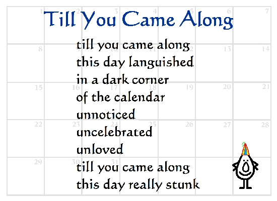 Till You Came Along - A Birthday Poem.