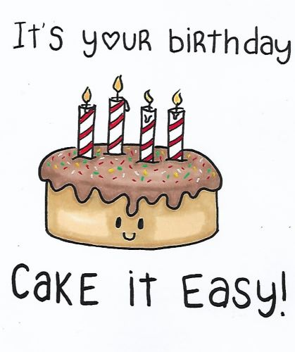 Cake It Easy On Your Birthday!
