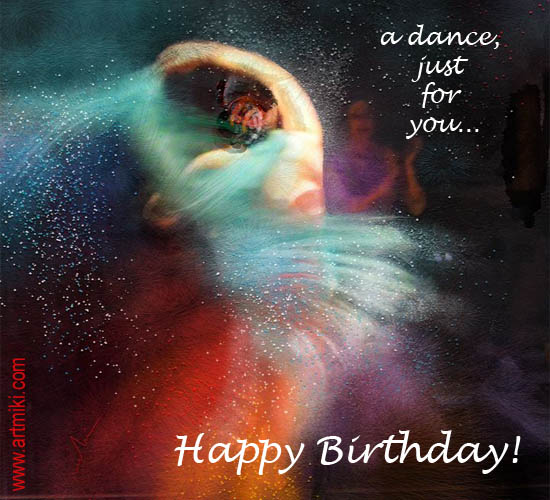 A Dance Just For You. Free Happy Birthday ECards, Greeting