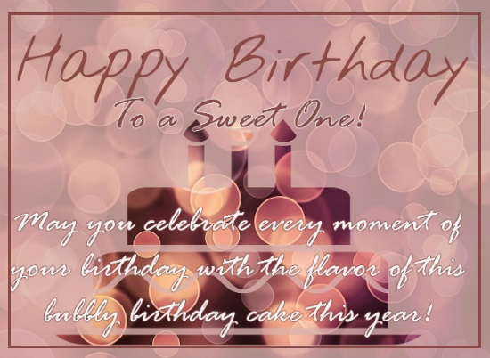 Send Your Ecard Happy Birthday To A Sweet One