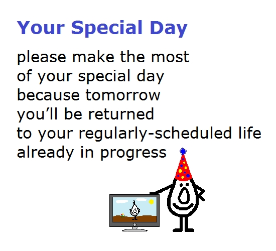 Your Special Day, Funny Birthday Poem. Free Happy Birthday