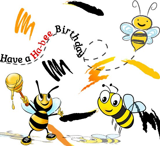 Wishing You A Ha-bee Birthday!!