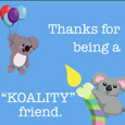 Thanks For Being A Kolaity Friend!