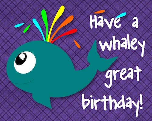 A Whaley Great Birthday.