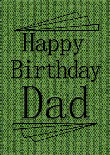 Happy Birthday To Dad Greeting.