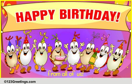 Happy Birthday From All Of Us Free Birthday Wishes Ecards 123 Greetings