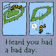 Heard That You Had A Bad Day.