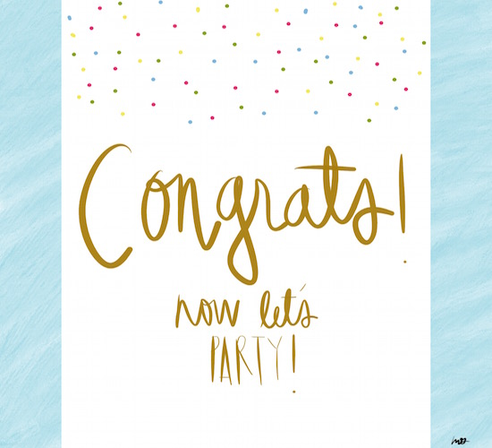 congrats  now let u2019s party  free for everyone ecards