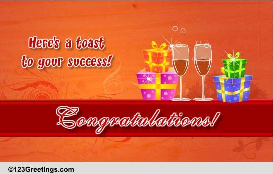 A Toast To Congratulate! Free For Everyone eCards, Greeting Cards | 123 Greetings
