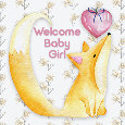 Welcome Baby Girl With Little Fox