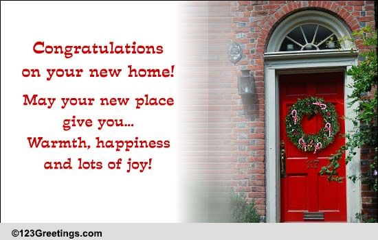 Congratulations New Home Cards Free Wishes 123 Greetings