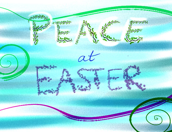 Peace At Easter.