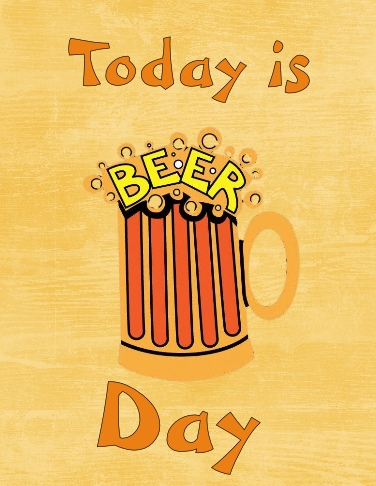 Beer Day.