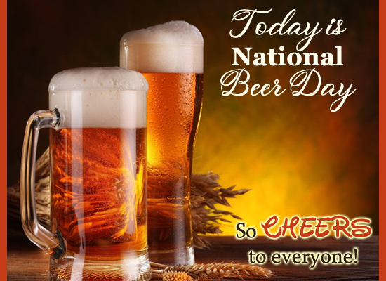 Cheers On Beer Day!