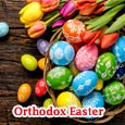 Orthodox Easter Greetings To You!