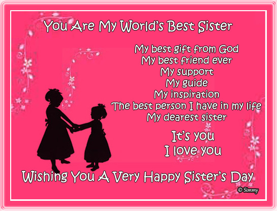 You Are My World's Best Sister.