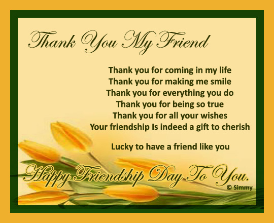 Thank You My Friend For Everything