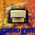 A National Radio Day Celebration.