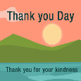 Thank You Day, For Your Kindness.