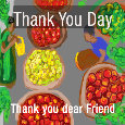 Thank You Day, Dear Friend...