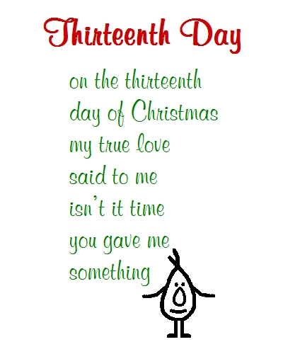 Thirteenth Day - A Christmas Poem.
