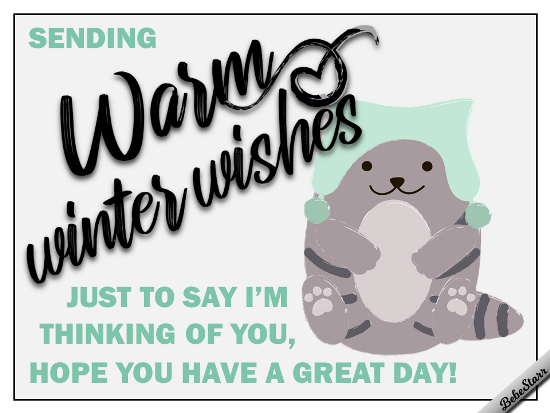 Warm Winter Wishes.