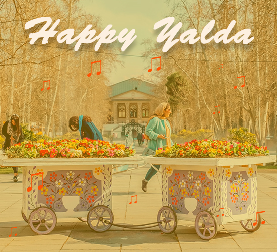Happy Yalda Tehran.