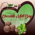 A Happy Chocolate Mint Day Message.