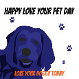 Love Your Pet Day, Dog Parent!!